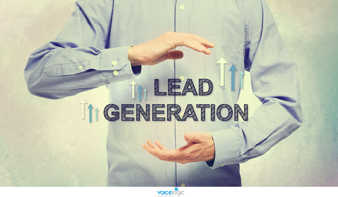 Lead Generation Marketing: Top 5 Reasons to Choose VoiceLogic for Your Lead Generation Strategies!